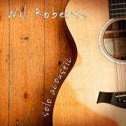 Wil Roberts - Solo Acoustic - Cover Image