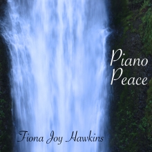 Fiona Joy Hawkins - Piano Peace - Cover Image