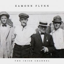 Eamonn Flynn - The Irish Channel - Cover Image