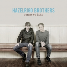 Hazelrigg Brothers - Songs We Like - Cover Image